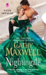 Nightingale: (Originally appeared in the print anthology THE ONE THAT GOT AWAY) - Cathy Maxwell