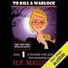 To Kill A Warlock - H.P. Mallory