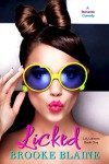 Licked (L.A. Liaisons Book 1) - Brooke Blaine