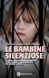 Le bambine silenziose (eNewton Narrativa) (Italian Edition) - Lisa Hoodless, Charlene Lunnon