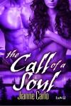The Call of a Soul - Jianne Carlo