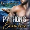 Python's Embrace: Bitten Point, Book 3 - Tantor Audio, Eve Langlais, Chandra Skyye