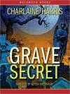 Grave Secret (Harper Connelly Series #4) - Alyssa Bresnahan, Charlaine Harris