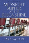Midnight Supper at the Rise and Shine (Lacland Book 3) - Tara Woolpy