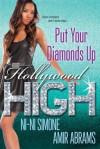 Put Your Diamonds Up - Amir Abrams, Ni-Ni Simone