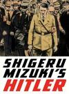Shigeru Mizuki's Hitler - Shigeru Mizuki, Zack Davisson