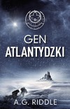 Gen Atlantydzki - A.G. Riddle