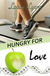 Hungry For Love - Louise Lyons