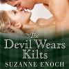 The Devil Wears Kilts - Suzanne Enoch