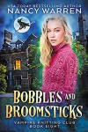 Bobbles and Broomsticks - Nancy Warren