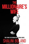 The Millionaire's Wife - Shalini Boland