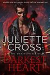 Darkest Heart - Juliette Cross
