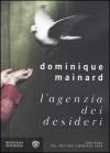 L'agenzia dei desideri - Dominique Mainard