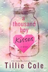 A Thousand Boy Kisses - Tillie Cole, Kia Thomas