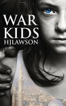 War Kids - H.J. Lawson