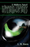 Interlopers: A Shifters Novel - L. M. Davis