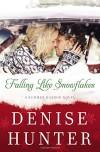 Falling Like Snowflakes (A Summer Harbor Novel) - Denise Hunter