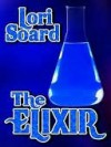 The Elixir - Lori Soard