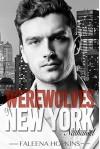 Werewolves of New York: Nathaniel - Faleena Hopkins