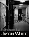 Room 118: 3 Stories - Jason  White
