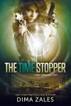 The Time Stopper - Anna Zaires, Dima Zales