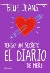 Tengo un secreto: El diario de Meri - Blue Jeans