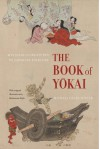 The Book of Yokai: Mysterious Creatures of Japanese Folklore - Michæl Dylan Foster, Shinonome Kijin