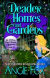 Deader Homes and Gardens - Angie Fox