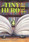 Tiny Hero of Ferny Creek Library, The - Victoria Jamieson, Linda Bailey