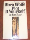 Plot it Yourself - Rex Stout