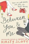 Between You and Me - Kirsty Scott