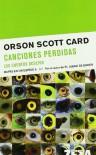 Canciones perdidas. Los cuentos ocultos (Mapas en un Espejo 5) - Orson Scott Card, Carlos Gardini