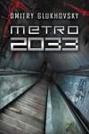 Metro 2033 - Glukhovsky Dmitry