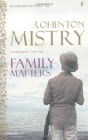 Family Matters - Rohinton Mistry
