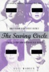 The Sewing Circle: Hollywood's Greatest Secret: Female Stars Who Loved Other Women - Axel Madsen