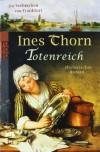 Totenreich - Ines Thorn