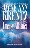 Uneasy Alliance - Jayne Ann Krentz