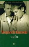 Gnój - Wojciech Kuczok