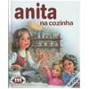 Anita na Cozinha (Série Anita, #13) - Marcel Marlier, Gilbert Delahaye