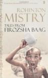 Tales from Firozsha Baag - Rohinton Mistry