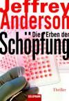 Die Erben Der Schöpfung - Jeff Anderson