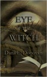 Eye of the Witch - Dana Donovan