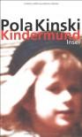 Kindermund - Pola Kinski