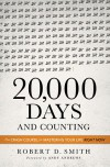 20,000 Days and Counting: The Crash Course for Mastering Your Life Right Now - Robert D.   Smith, Andy Andrews
