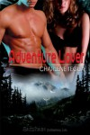 Adventure Lover (Take Me, Lover #3) - Charlene Teglia