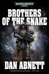 Brothers of the Snake - Dan Abnett