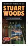 Hot Mahogany (Stone Barrington, #15) - Stuart Woods
