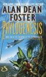 Phylogenesis - Alan Dean Foster