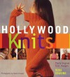 Hollywood Knits: Thirty Original Suss Designs - Suss Cousins