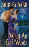 What an Earl Wants - Shirley Karr
